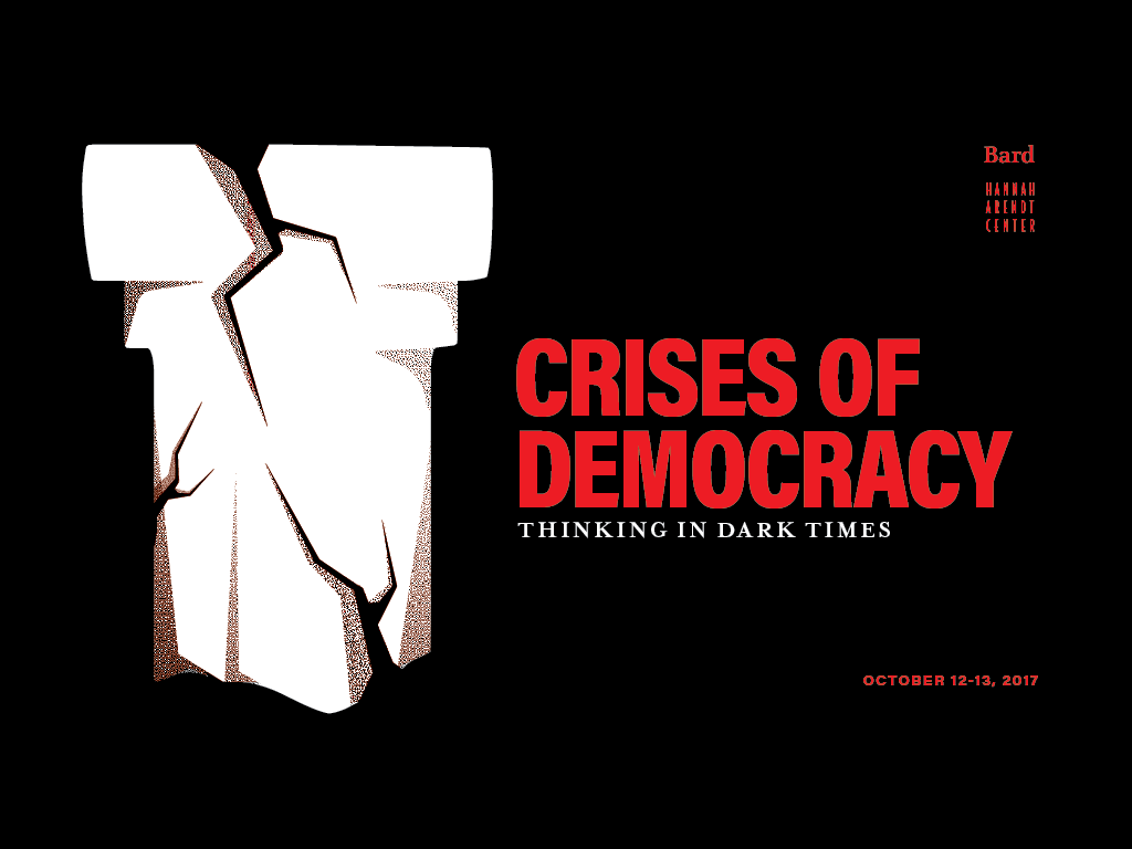 Crises of Democracy: Thinking in Dark Times
